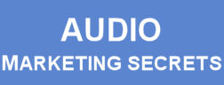 Audio Interview Secrets